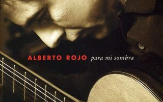 Alberto Rojo &#8211; Para mi sombra